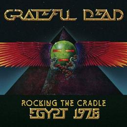 Cover art for Grateful Dead Egypt 1978 - Rocking The Cradle